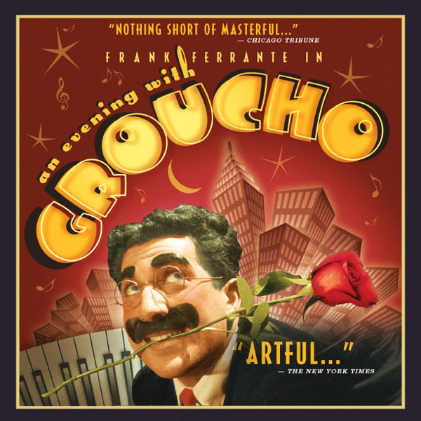 Frank Ferrante<br>An Evening with Groucho