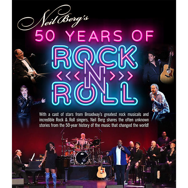 Neil Berg's<br>Fifty Years of Rock and Roll