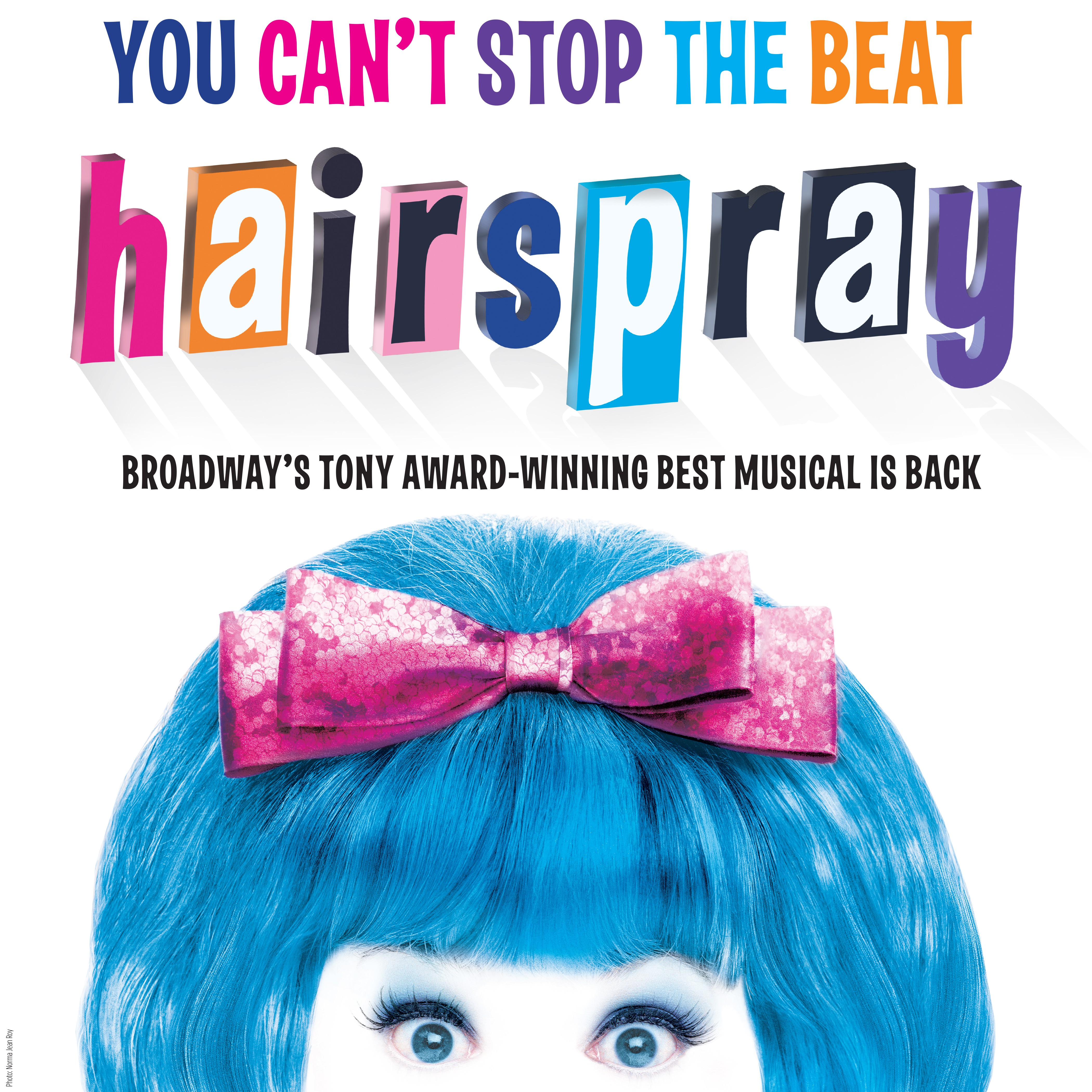 """You Can't Stop The Beat - Broadway's """"Hairspray"""" Presented at the McCallum Theatre in Palm Desert"""